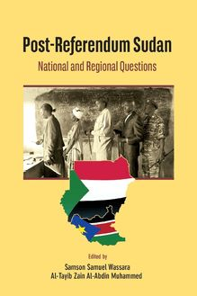 Post-Referendum Sudan National and Regional Questions