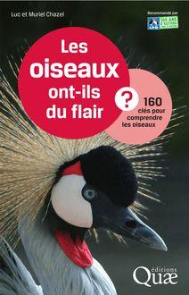 Les oiseaux ont-ils du flair ? de Chazel Muriel, Chazel Luc - fiche descriptive