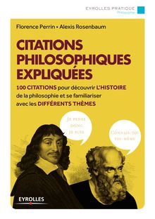 Lire Citations philosophiques expliquées de Perrin Florence, Rosenbaum Alexis