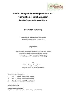 Effects of fragmentation on pollination and regeneration of South American Polylepis australis woodlands [Elektronische Ressource] / von Peggy Seltmann