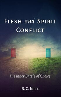 Flesh and Spirit Conflict