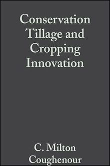 Conservation Tillage and Cropping Innovation
