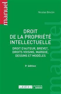 Droit de la propriété intellectuelle - 5e édition - Nicolas Binctin