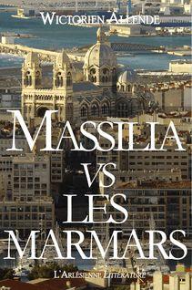 Massilia vs les Marmars - l