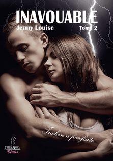 Trahison parfaite - Jenny Louise