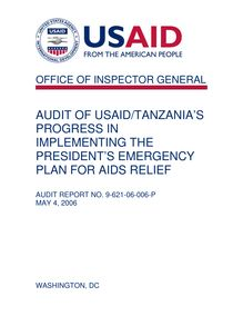 AUDIT OF USAID TANZANIA'S PROGRESS IN IMPLEMENTING THE PRESIDENT'S  EMERGENCY PLAN FOR AIDS RELIEF