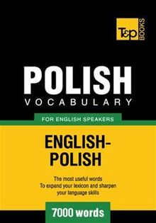 Polish Vocabulary for English Speakers - 7000 Words