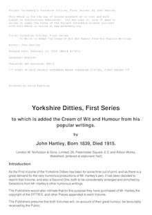 Yorkshire Ditties, First Series - To Which Is Added The Cream Of Wit And Humour From His Popular Writings