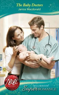 The Baby Doctors (Mills & Boon Superromance) (Single Father, Book 23)