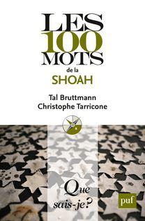 Les 100 mots de la Shoah - Christophe Tarricone, Tal Bruttmann