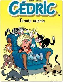 Cédric - Tome 12 - TERRAIN MINETS