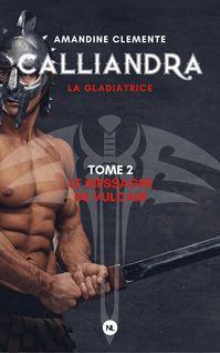 Calliandra, tome 2 - Amandine Clemente