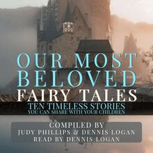 Our Most Beloved Fairy Tales - 10 Timeless Stories You Can Share With Your Children