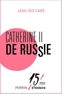 Catherine II de Russie - Jean des CARS