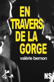 En travers de la gorge - Valérie Bernon