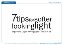 7 Tips for softer looking light