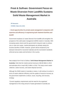 Frost & Sullivan: Government Focus on Waste Diversion from Landfills Sustains Solid Waste Management Market in Australia