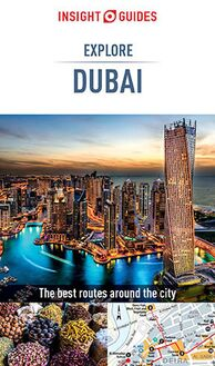 Insight Guides Explore Dubai (Travel Guide eBook)