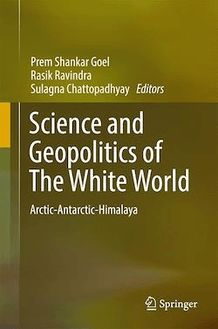 Science and Geopolitics of The White World