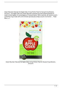Green Mountain Naturals Hot Apple Cider  KCup Portion Pack for Keurig KCup Brewers 24Count Food Reviews