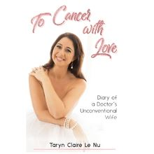 To Cancer with Love - Diary of a Doctor