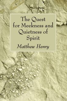 The Quest for Meekness and Quietness of Spirit