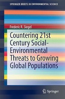 Countering 21st Century Social-Environmental Threats to Growing Global Populations