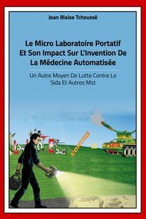 le micro laboratoire portatif et son impact sur la médecine automatisée - Jean-Blaise Tchoussé