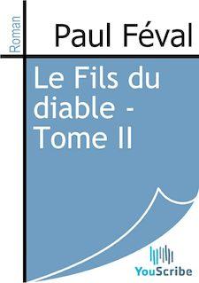 Lire Le Fils du diable - Tome II de Paul Féval