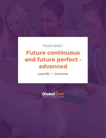 Future continuous and future perfect - advanced