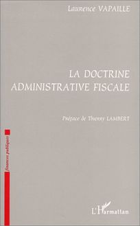LA DOCTRINE ADMINISTRATIVE FISCALE