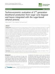 Techno-economic evaluation of 2ndgeneration bioethanol production from sugar cane bagasse and leaves integrated with the sugar-based ethanol process