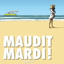 Lire Maudit Mardi - 2 - Maudit Mardi 2 de Vadot
