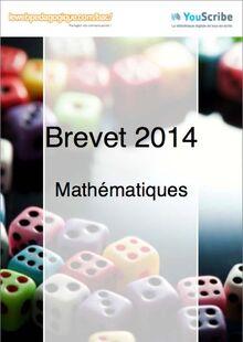 Corrigés de mathématiques du brevet 2014