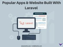 Popular Apps & Website Built With Laravel and Why Should You Hire Laravel Developers?