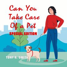Can You Take care of a Pet? (Special Edition)