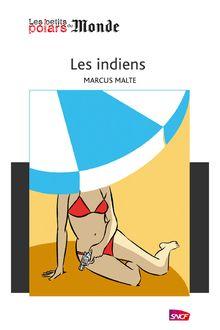 Les indiens de Marcus Malte - fiche descriptive