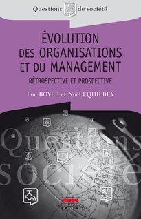 Evolution des organisations et du management - Luc BOYER, Noël Equilbey