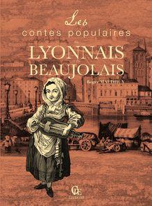 Les Contes populaires du Lyonnais et du Beaujolais de Roger Maudhuy - fiche descriptive