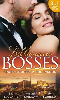 Propositioned By The Tycoon: Mr Strictly Business / Bought: His Temporary Fiancée / A Win-Win Proposition (Mills & Boon M&B)