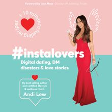 #Instalovers Digital dating, DM disasters and love stories