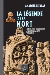 La Légende de la Mort chez les Bretons armoricains (Tome 2) - Anatole Le Braz