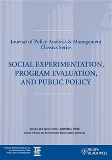 Social Experimentation, Program Evaluation, and Public Policy