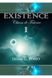 Existence Tome 1 Intégrale