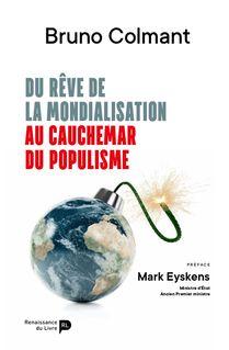 Du rêve de la mondialisation au cauchemar du populisme - Bruno Colmant