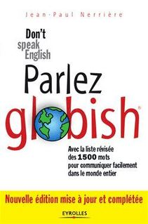 Parler globish ! - Nerrière Jean-Paul