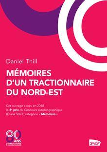 Mémoires d'un tractionnaire du Nord-Est de Daniel Thill - fiche descriptive