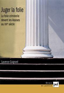 Juger la folie - Laurence Guignard