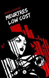 Meurtres low cost - Isabelle Bouvier