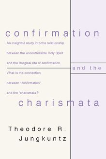 Confirmation and the Charismata